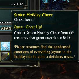 Loot the Stolen Holiday Cheer from planar creatures you have killed. The Holiday Cheer will go straight into your quest log bag.