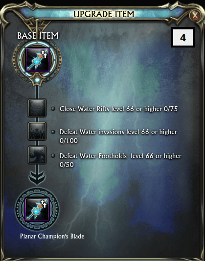 Upgrade 4 Close Water Rifts level 66 or higher x75 Defeat Water Invasions level 66 or higher x100 Defeat Water Footholds level 66 or higher x50